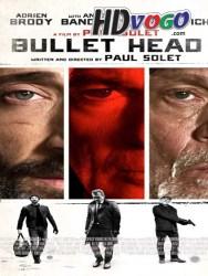 Bullet Head 2017 in HD English Full Movie Watch Online Free