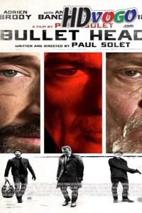 Bullet Head 2017 in HD English Full Movie