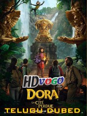 Dora And The Lost City Of Gold 2019 in HD Telugu Dubbed Full Movie