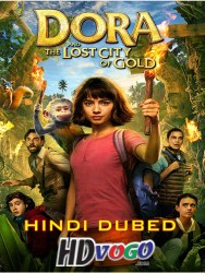 Dora and the Lost City of Gold 2019 Hindi Dubbed full movie