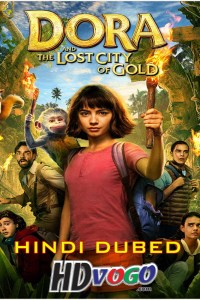 Dora and the Lost City of Gold 2019 in HD Hindi Dubbed Full Movie