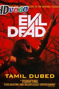 Evil Dead 4 2013 in HD Tamil Dubbed Full Movie