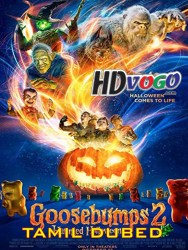 Goosebumps 2 Haunted Halloween 2018 in HD Tamil Dubbed Full Movie Watch ONline