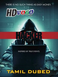 Hacker 2016 in HD Tamil Dubbed Full Movie Watch ONline