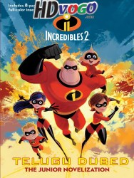 Incredibles 2 2018 in HD Telugu Dubbed Full Movie Watch Online