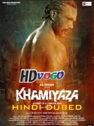 Khamiyaza 2019 in HD Hindi Full Movie Watch ONline Free