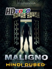 Maligno 2016 in HD Hindi Dubbed Full Movie