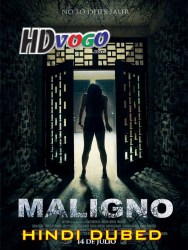 Maligno 2016 in HD Hindi Dubbed Full Movie Watch Online