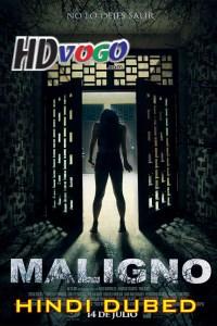 Maligno 2016 in HD Hindi Dubbed Full Movie