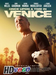 Once Upon a Time in Venice 2017 English HD Full Movie watch online Free