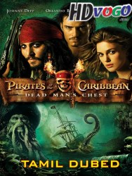 Pirates Of The Caribbean 2 2006 Tamil Dubbed Full Movie Watch Online Free