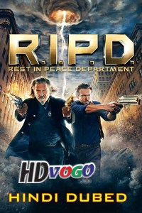 R I P D 2013 in HD Hindi Dubbed Full Movie
