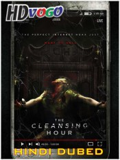 The Cleansing Hour 2019 in HD Hindi Dubbed Full Movie