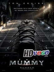 The Mummy 2017 in HD English Full Movie