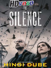 The Silence 2019 in HD Hindi Dubbed Full Movie