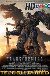 Transformers Age Of Extinction 2014 in HD Telugu Dubbed Full Movie