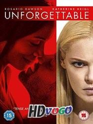 Unforgettable 2017 HD English Full Movie Watch Online Free
