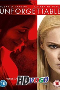 Unforgettable 2017 in HD English Full Movie