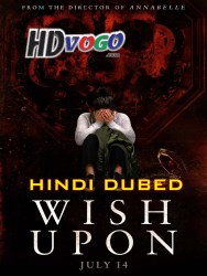 Wish Upon 2017 in HD Hindi Dubbed Full movie Watch Online Free