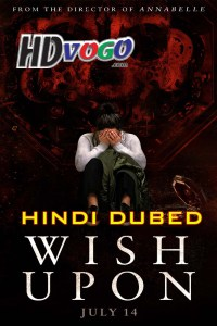 Wish Upon 2017 in HD Hindi Dubbed Full Movie