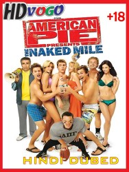 American Pie Presents The Naked Mile 2006 in HD hindi Dubbed Full Movie