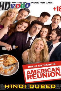 American Reunion 2012 in HD Hindi Dubbed Full Movie