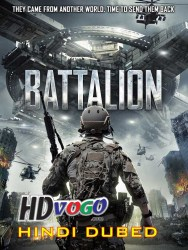 Battalion 2018 in HD Hindi Dubbed FUll MOvie