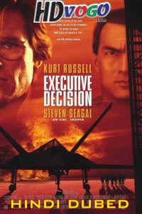 Executive Decision 1996 in HD Hindi Dubbed Full Movie