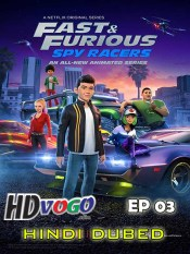 Fast and Furious Spy Racers Ghost Town Grand Prix 2019 in HD Hindi
