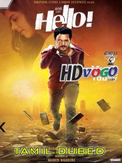 Hello 2017 in HD Tamil Dubbed Full Movie