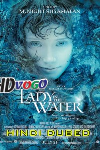 Lady In The Water 2006 in HD Hindi Dubbed Full Movie