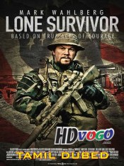 Lone Survivor 2013 in HD Tamil Dubbed Full Movie