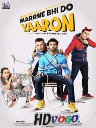 Marne Bhi Do Yaaron 2019 in HD Hindi Full MOvie