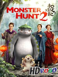 Monster Hunt 2 2018 in HD Chinese Full Movie