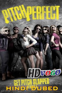 Pitch Perfect 2012 in HD Hindi Dubbed Full Movie