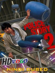Police Story 2 1988 in HD Hindi Dubbed Full Movie