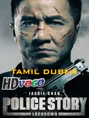 Police Story Lockdown 2013 in HD Tamil Dubbed Full Movie