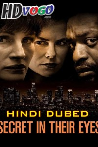 Secret in Their Eyes 2015 in HD Hindi Dubbed Full Movie