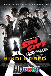 Sin City A Dame To Kill For 2014 in HD Hindi Dubbed Full Movie