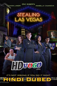 Stealing Las Vegas 2012 in HD Hindi Dubbed Full Movie