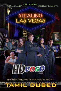 Stealing Las Vegas 2012 in HD Tamil Dubbed Full Movie