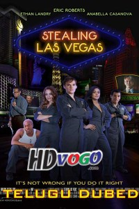 Stealing Las Vegas 2012 in HD Telugu Dubbed Full Movie