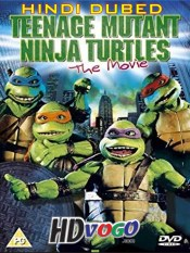 Teenage Mutant Ninja Turtles The Movie 1990 in HD Hindi Dubbed