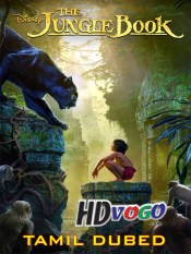 The Jungle Book 2016 in HD Tamil Dubbed Full Movie