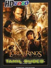 The Lord of the Rings 2003 in HD Tamil Dubbed Full Movie