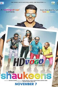 The Shaukeens 2014 in HD Hindi Full Movie
