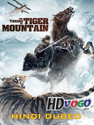The Taking of Tiger Mountain 2014 in HD Hindi Dubbed Full Movie