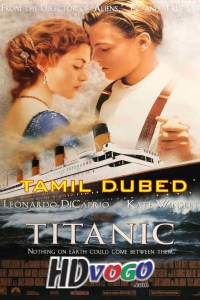 Titanic 1997 in HD Tamil Dubbed Full Movie