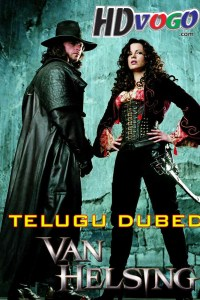 Van Helsing 2004 in HD Telugu Dubbed Full Movie