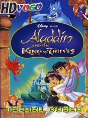 Aladdin And The King Of Thieves 1996 in HD Telugu Dubbed Full Movie